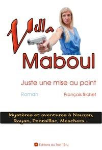 Richet Francois - Villa Maboul (Juste une mise au point).