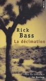 Rick Bass - La décimation.