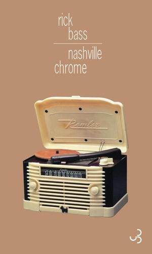 Rick Bass - Nashville chrome.