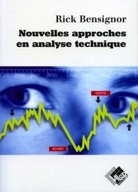 Rick Bensigor et John Murphy - Nouvelles approches en analyse technique.