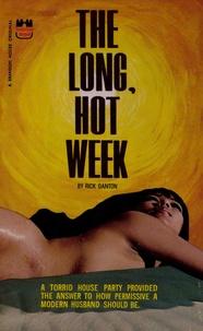 Rick Danton - The Long, Hot Week.
