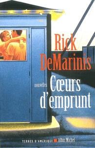 Rick DeMarinis - Coeurs d'emprunt.