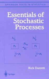 Rick Durrett - Essentials of Stochastic Processes.