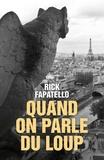 Rick Fapatello - Quand on parle du loup.