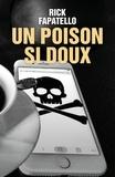 Rick Fapatello - Un Poison si doux.