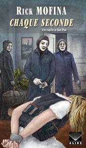 Rick Mofina - Chaque Seconde - Une enquête de Kate Page -3.