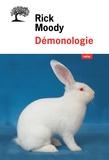 Rick Moody - Démonologie.