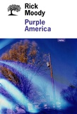 Rick Moody - Purple America.