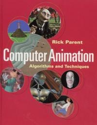 Computer Animation. Algorithms and Techniques.pdf