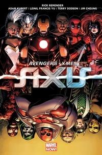 Rick Remender et Adam Kubert - Avengers/X-Men  : Axis.
