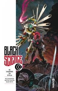 Rick Remender et Matteo Scalera - Black Science Tome 1 : De Charybe en Scylla.
