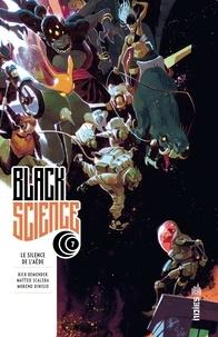 Rick Remender et Matteo Scalera - Black Science Tome 7 : Le silence de l'Aède.