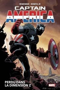 Rick Remender et John JR Romita - Captain America Tome 1 : Perdu dans la dimension Z.