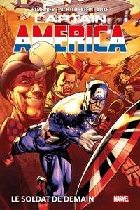 Rick Remender - Captain America Tome 2 : Le soldat de demain.