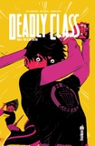 Rick Remender et Wes Craig - Deadly Class Tome 6 : This is not the end.