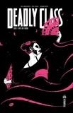 Rick Remender et Wes Craig - DEADLY CLASS Tome 7.