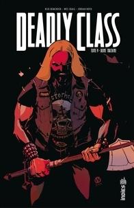 Rick Remender et Wes Craig - Deadly Class - Tome 9 - Bone Machine.
