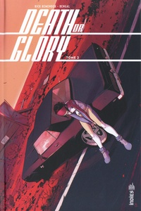 Rick Remender et  Bengal - Death or Glory Tome 2 : .