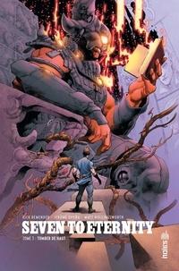 Rick Remender et Jerome Opeña - Seven to Eternity Tome 3 : Tomber de haut.