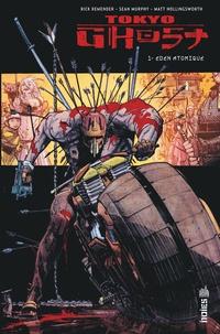 Rick Remender et Sean Murphy - Tokyo Ghost Tome 1 : Eden Atomique.