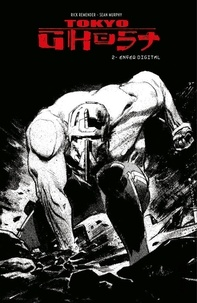 Rick Remender et Sean Murphy - Tokyo Ghost Tome 2 : Enfer digital.