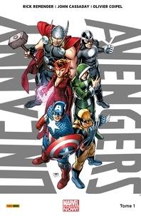 Rick Remender et John Cassaday - Uncanny Avengers (2013) T01 - Nouvelle union.