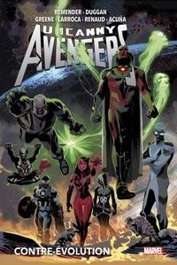Rick Remender et Cullen Bunn - Uncanny Avengers T03.