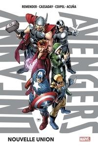 Rick Remender et John Cassaday - Uncanny Avengers Tome 1 : Nouvelle union.