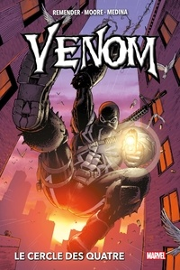 Rick Remender - Venom (2011) T02 - Le cercle des Quatre.