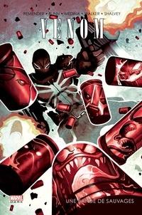 Rick Remender et Cullen Bunn - Venom - Une bande de sauvages.