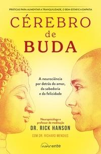 Rick Richard Hanson, Mendius et Rick Hanson - Cérebro de Buda.