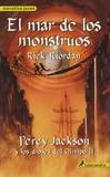 Rick Riordan - El mar de los monstruos - Percy Jackson y los dioses del Olimpo II.