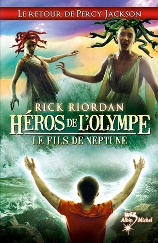 Héros de l'Olympe - tome 2. Le Fils de Neptune