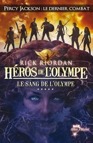 Héros de l'Olympe - tome 5. Le Sang de l'Olympe