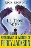Rick Riordan - Kane Chronicles Tome 2 : Le Trône de feu.