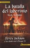 Rick Riordan - La batalla del laberinto - Percy Jackson y los dioses del Olimpo IV.