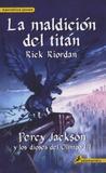 Rick Riordan - La maldicion del titan - Percy Jackson y los dioses del Olimpo III.