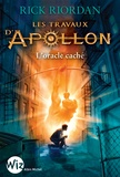 Rick Riordan - Les travaux d'Apollon Tome 1 : L'oracle caché.