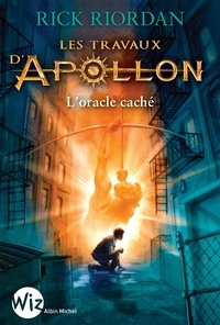 Rick Riordan - Les Travaux d'Apollon - tome 1 - L'oracle caché.