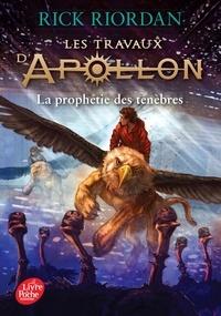 Rick Riordan - Les travaux d'Apollon Tome 2 : La prophétie des ténèbres.