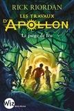 Rick Riordan - Les travaux d'Apollon Tome 3 : Le piège de feu.