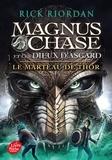 Rick Riordan - Magnus Chase et les dieux d'Asgard Tome 2 : Le marteau de Thor.