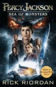 Rick Riordan - Percy Jackson and the Sea of Monsters. Film Tie-In.