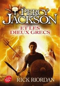 Rick Riordan - Percy Jackson  : Percy Jackson et les dieux grecs.