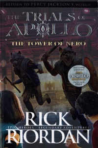 Rick Riordan - The Trials of Apollo Tome 5 : The Tower of Nero.