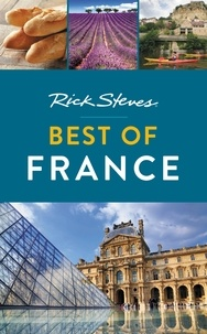 Rick Steves et Steve Smith - Rick Steves Best of France.