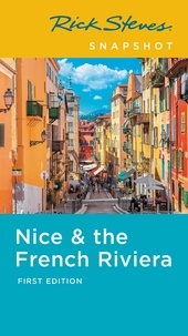Rick Steves et Steve Smith - Rick Steves Snapshot Nice & the French Riviera.