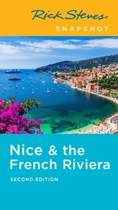 Rick Steves et Steve Smith - Rick Steves Snapshot Nice & the French Riviera.