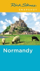 Rick Steves et Steve Smith - Rick Steves Snapshot Normandy.