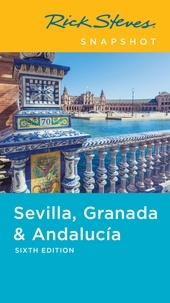 Rick Steves - Rick Steves Snapshot Sevilla, Granada & Andalucia.